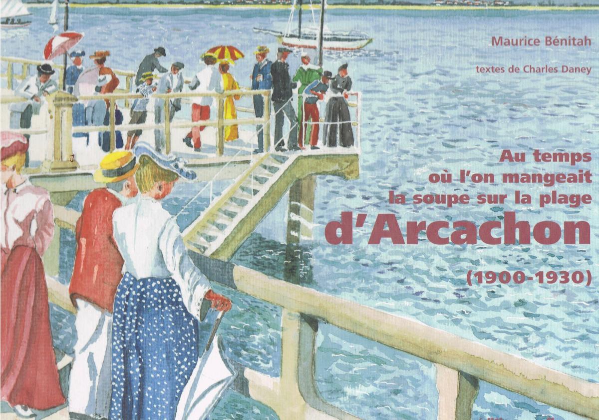 Bassin d'arcachon belle époque 15 euros